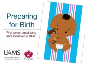 "baby holding a teddy bear with phrase ""preparing for birth, what you can expect during labor and deliver at UAMS"""