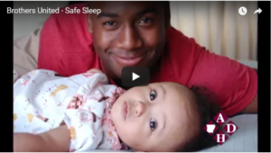 Brothers United Safe Sleep Video